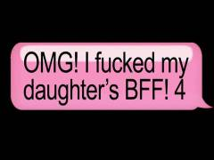 OMG I Screwed My Daughter's BFF 4